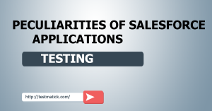 Peculiarities-of-Salesforce-Applications-Testing