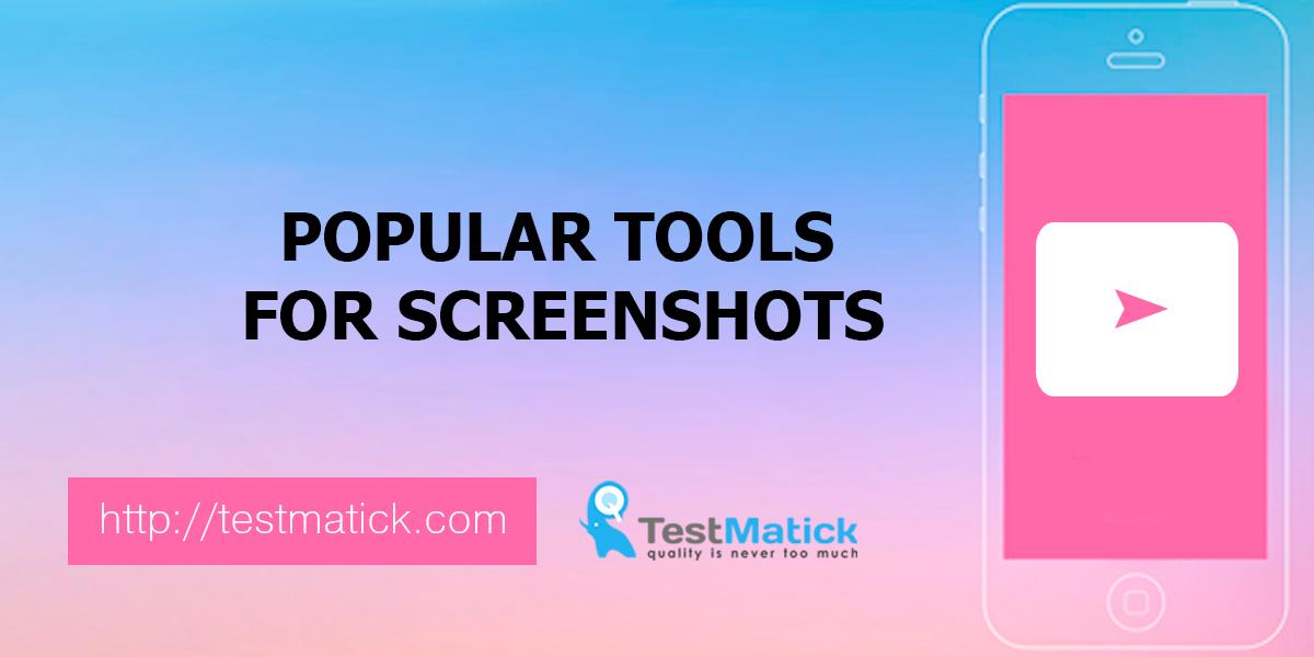 Popular-Tools-for-Screenshots