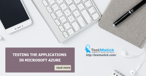 Testing-the-Applications-in-Microsoft-Azure