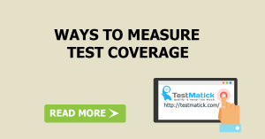 Ways to Measure Test Coverage