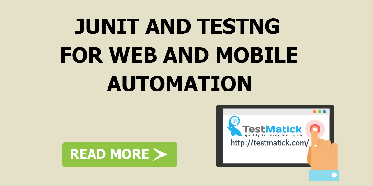 JUnit-and-TestNG-for-Web-and-Mobile-Automation
