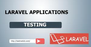 Laravel-Applications-Testing