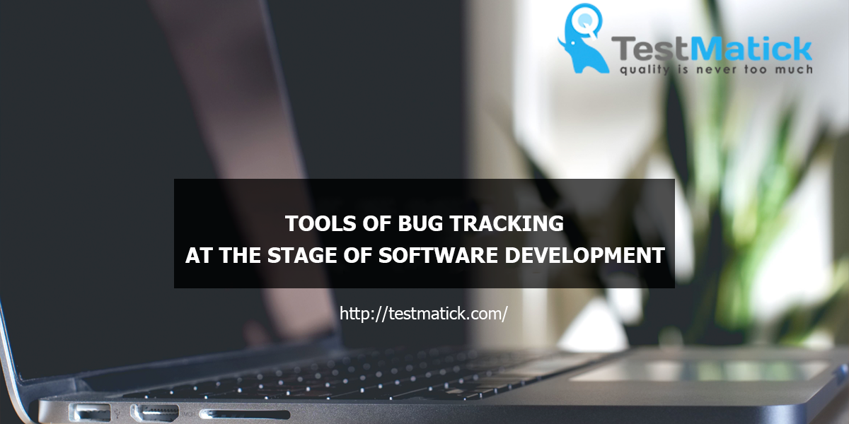 Tools-of-Bug-Tracking-on-the-Stage-of-Software-Development
