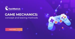 Game Mechanics Concept and Testing Methods