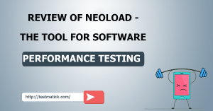 Review of NeoLoad The Tool for Software Performance Testing