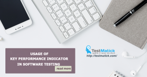 Usage of Key Performance Indicator in Software Testing