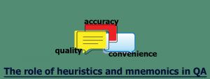The Role of Heuristics and Mnemonics in QA