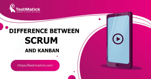 Difference-Between-Scrum-and-Kanban
