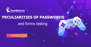 Peculiarities-of-Passwords-and-Forms-Testing