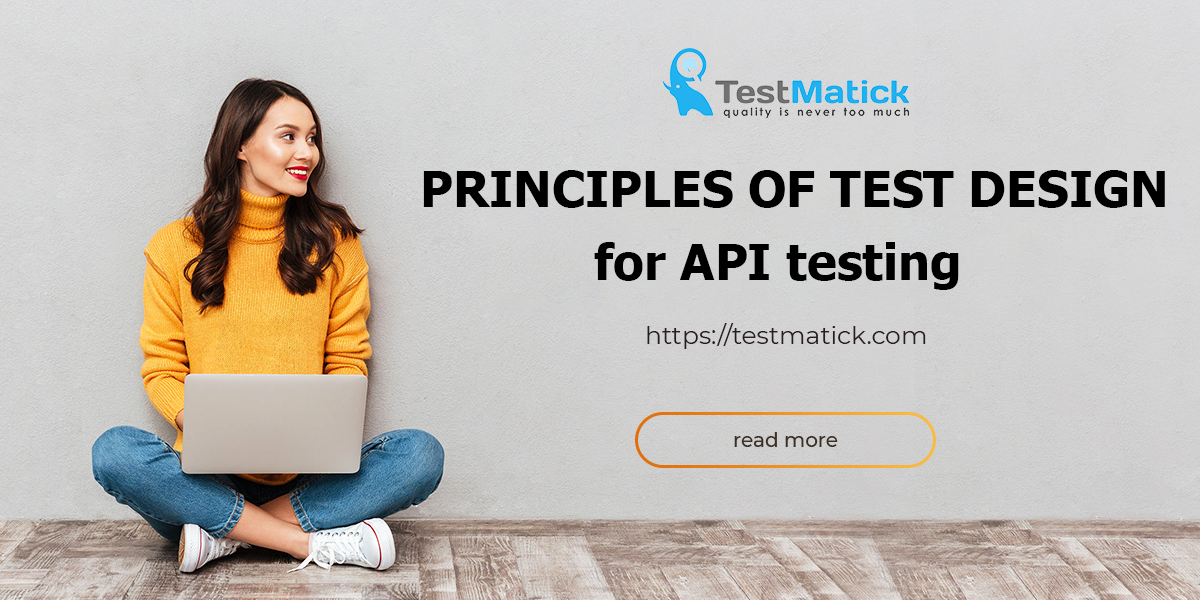 Principles-of-Test-Design-for-API-Testing