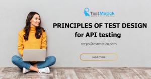 Principles-of-Test-Design-for-API-Testing