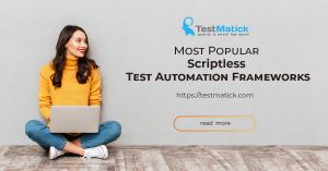 Most-Popular-Scriptless-Test-Automation-Frameworks