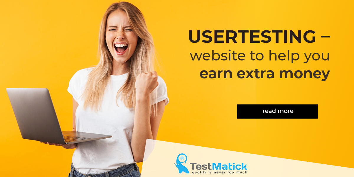 Usertesting – Website to Help You Earn Extra Money