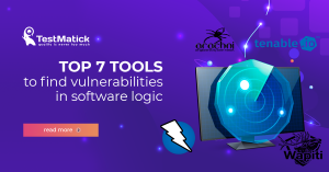 Top 7 tools to find vulnerabilities in software logic