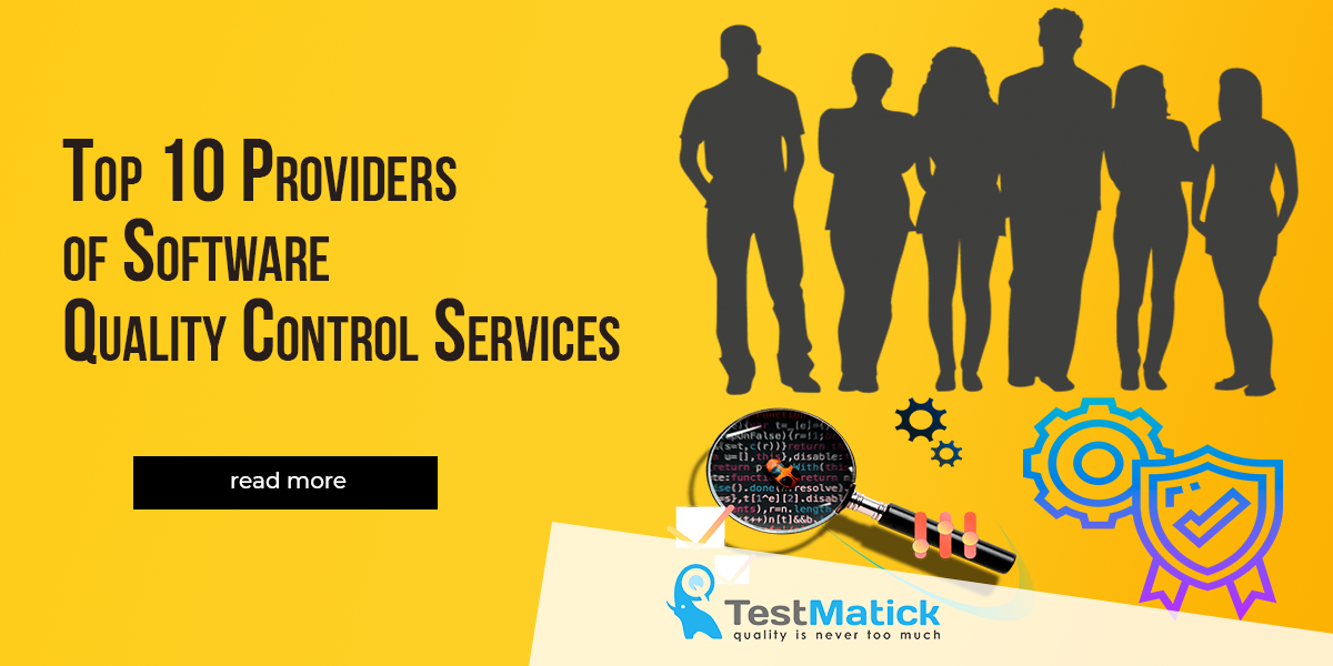 Top 10 Providers of Software Quality Control Services