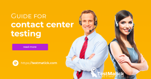 Guide for contact center testing