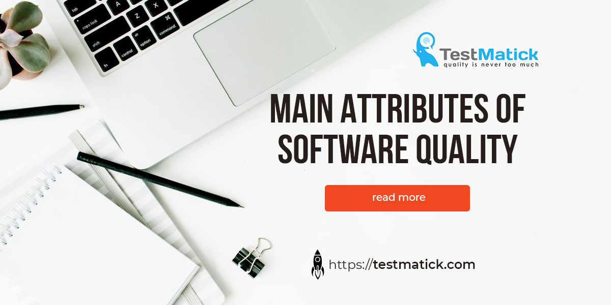 Main attributes of software quality