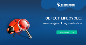 Defect-Lifecycle-Main-Stages-of-Bug-Verification