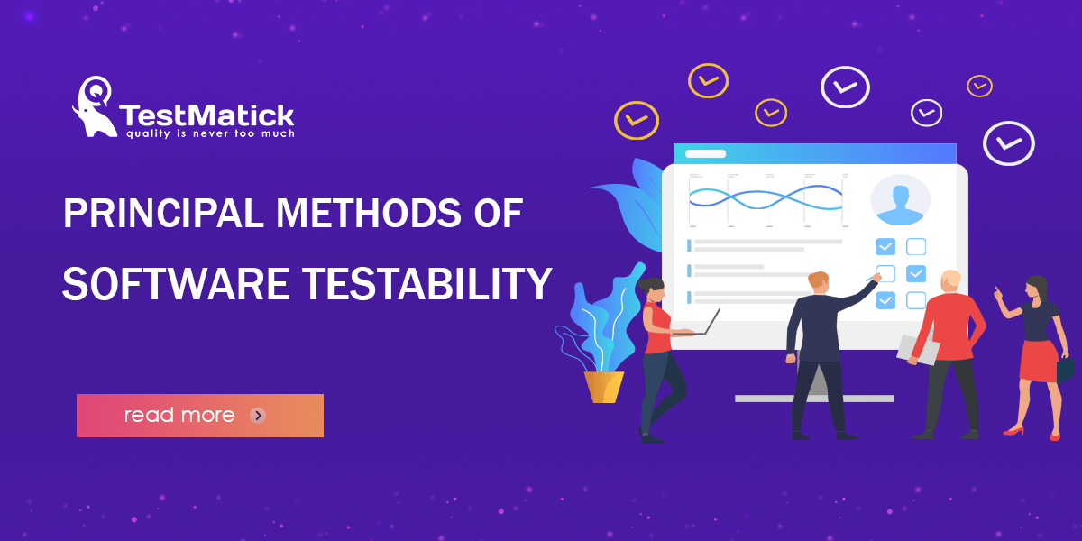 Principal Methods of Software Testability