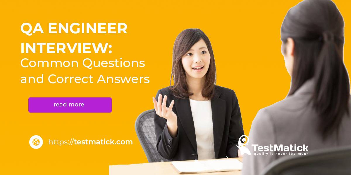 QA-Engineer-Interview-Common-Questions-and-Correct-Answers