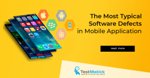 The-Most-Typical-Software-Defects-in-Mobile-Application