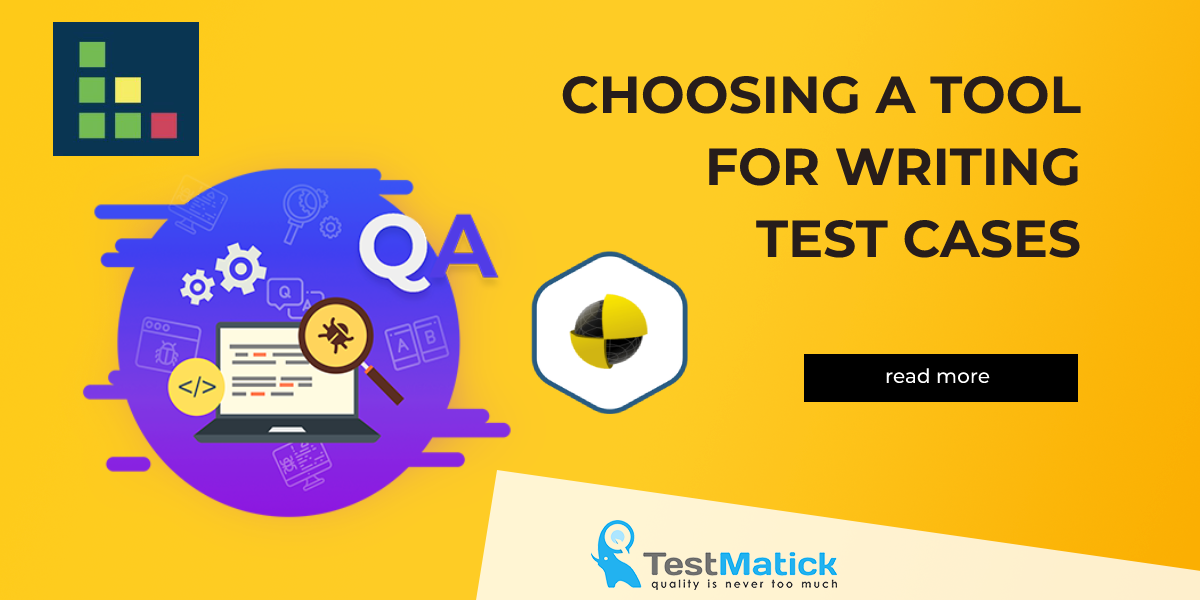 Choosing-a-Tool-for-Writing-Test-Cases