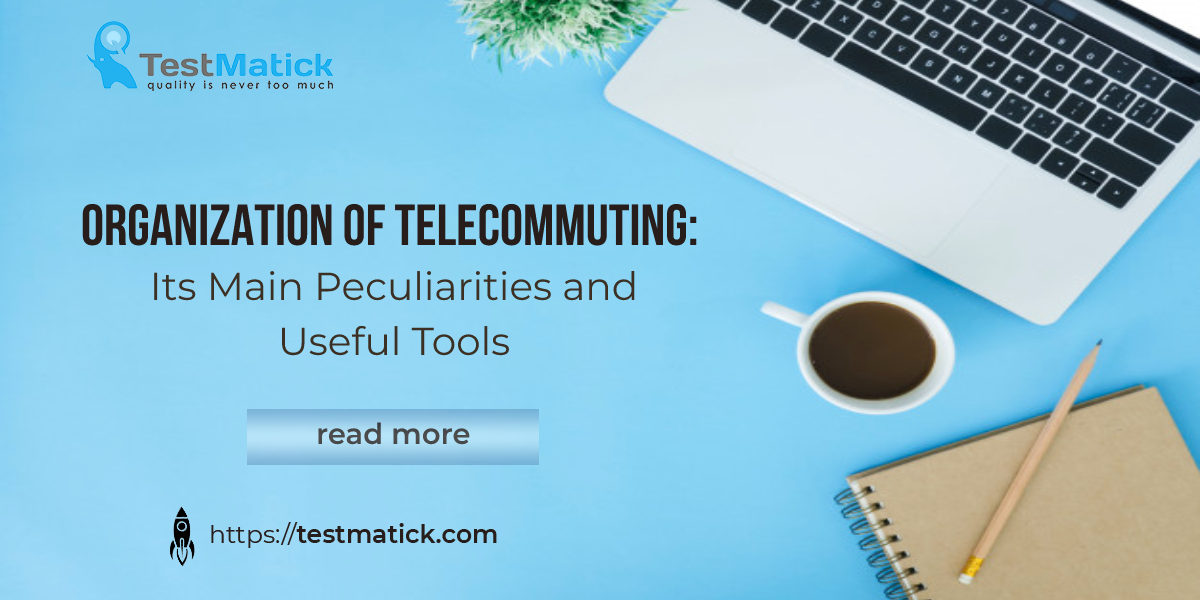 Organization-of-Telecommuting-Its-Main-Peculiaritie-and-Useful-Tools