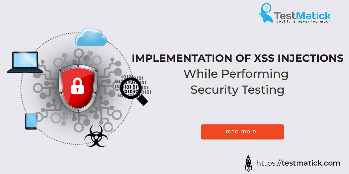 Implementation-of-XSS-Injections-While-Performing-Security-Testing
