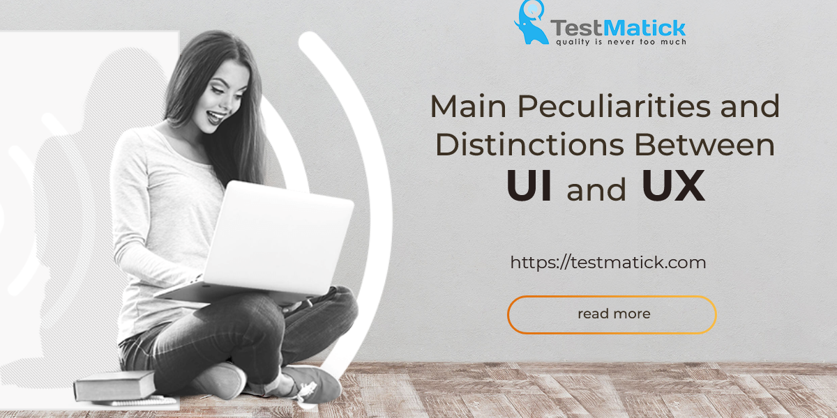 Main-Peculiarities-and-Distinctions-Between-UI-and-UX