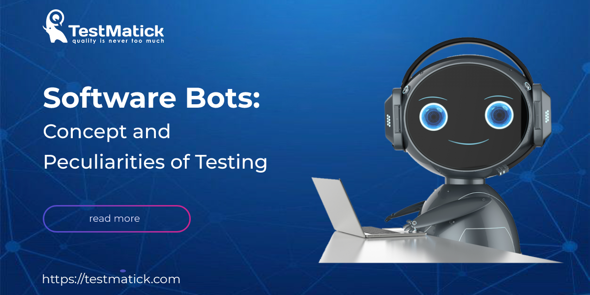 Software-Bots-Concept-and-Peculiarities-of-Testing