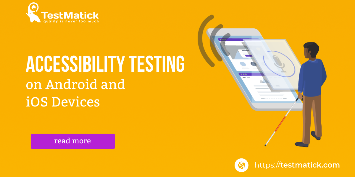 Accessibility-Testing-on-Android-and-iOS-Devices