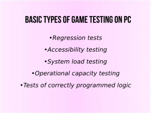 Basic types of game testing on PC