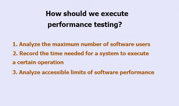 How Should We Execute Performance Testing