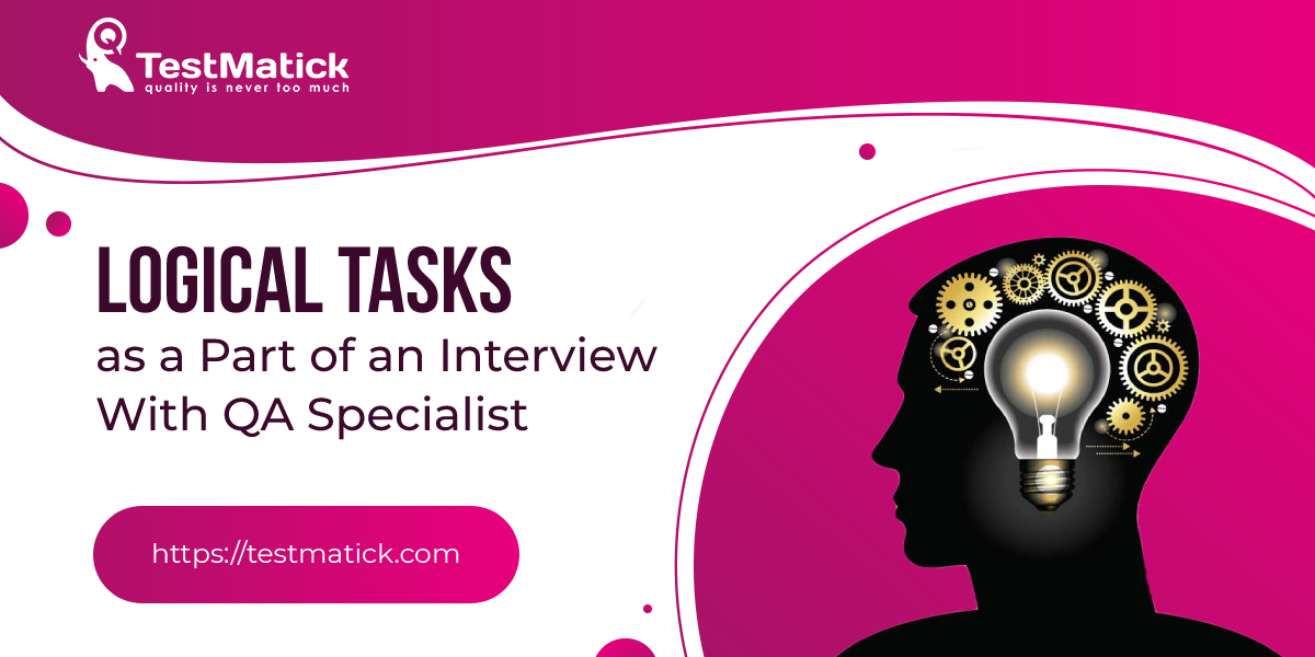 Logical-Tasks-as-a-Part-of-an-Interview-With-QA-Specialist