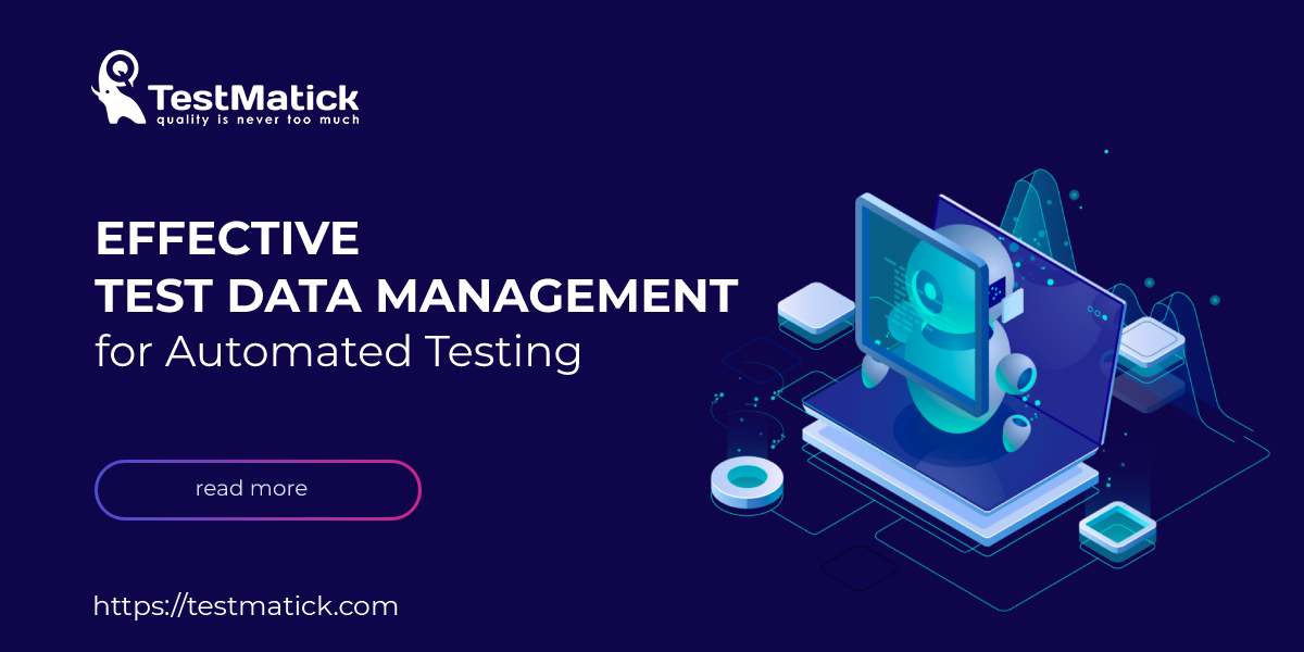 Effective-Test-Data-Management-for-Automated-Testing