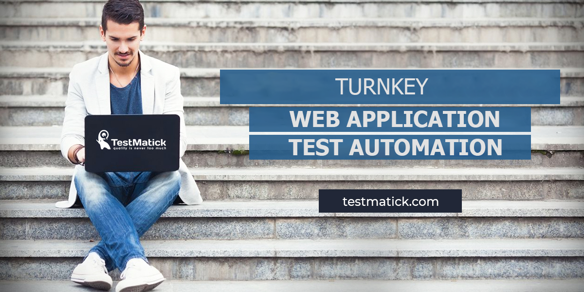 Turnkey-Web-Application-Test-Automation