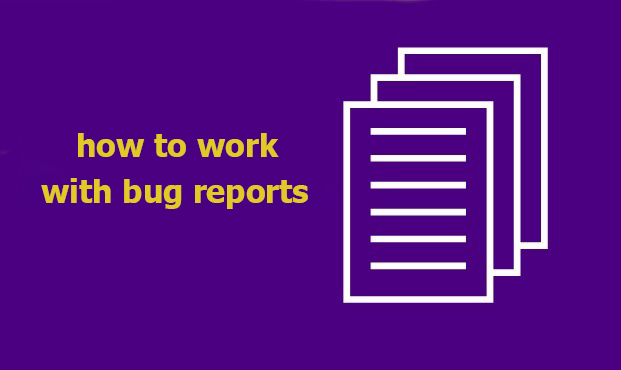 How to Work with Bug Reports