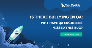 Is-There-Bullying-in-QA