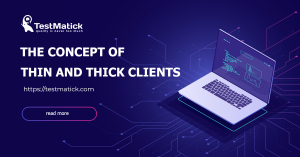 The-Concept-of-Thin-and-Thick-Clients