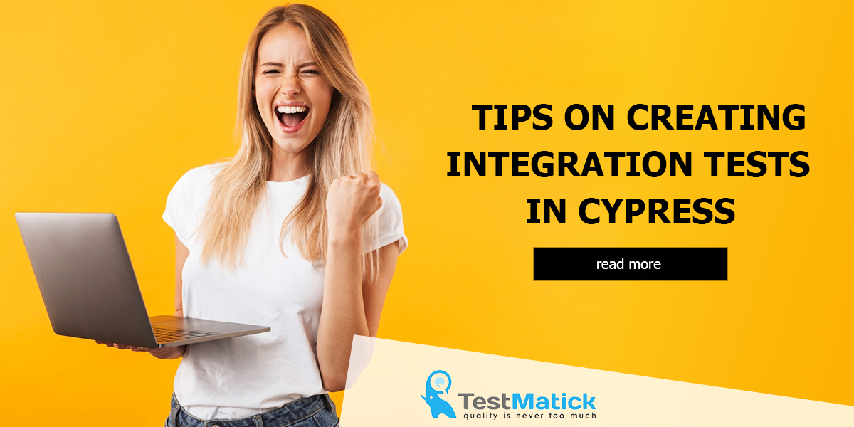 Tips-on-Creating-Integration-Tests-in-Cypress