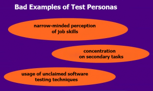 Bad Examples of Test Personas
