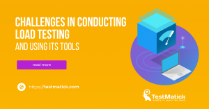 Challenges-in-Conducting-Load-Testing-and-Using-Its-Tools