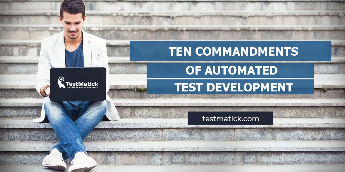 Ten-Commandments-of-Automated-Test-Development