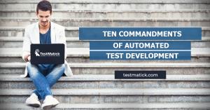Ten-Commandments-of-Automated-Test-Development