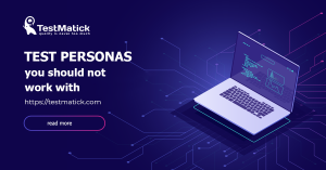 Test-Personas-You-Should-Not-Work-With