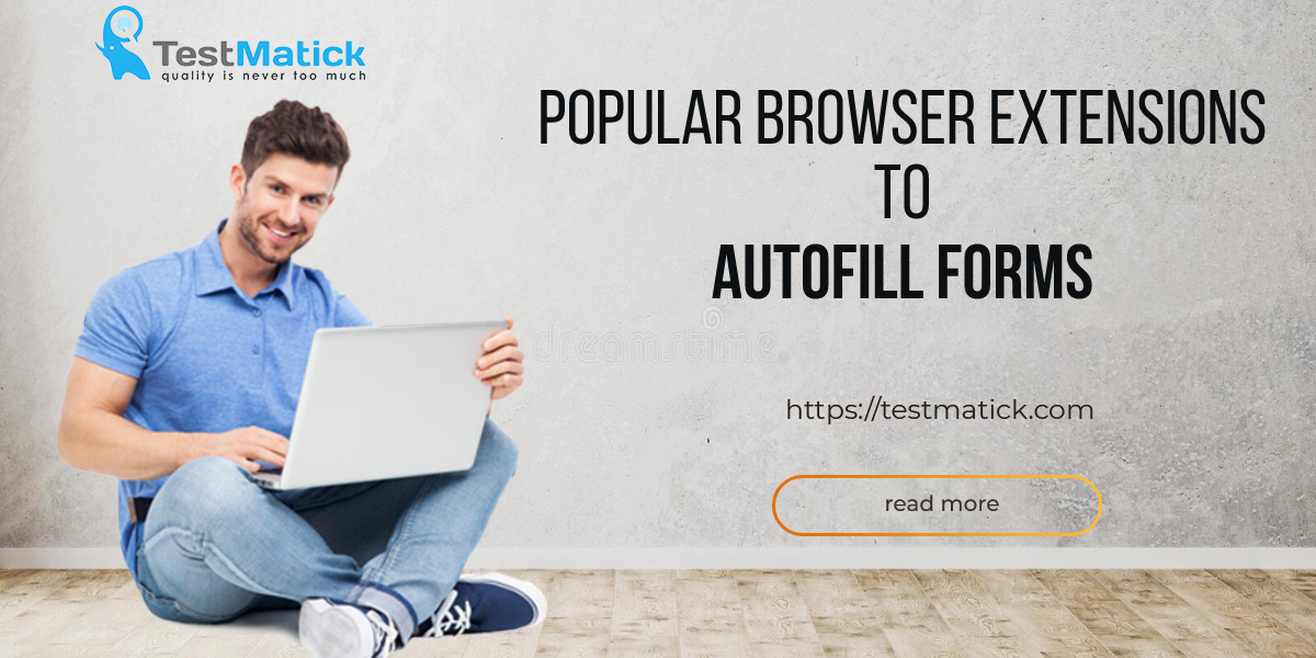 Popular-Browser-Extensions-to-AutoFill-Forms