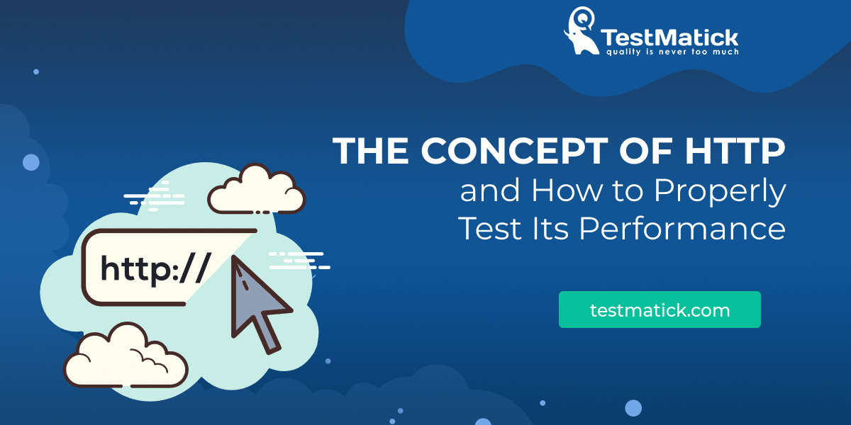 The-Concept-of-HTTP-and-How-to-Properly-Test-Its-Performance