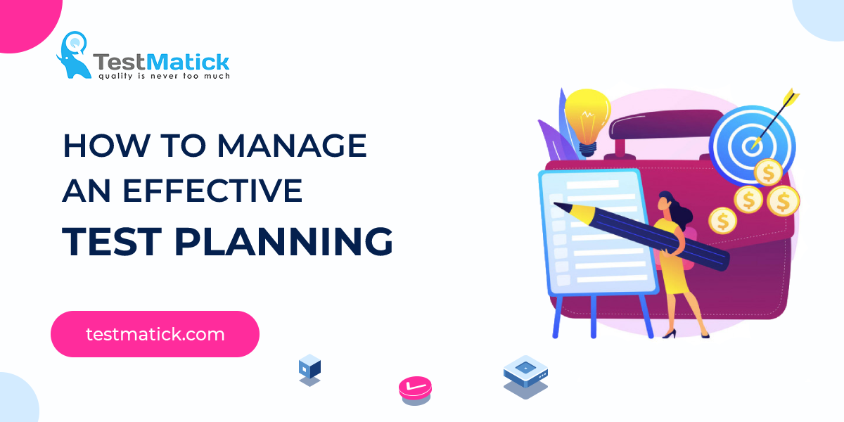 How-to-Manage-an-Effective-Test-Planning