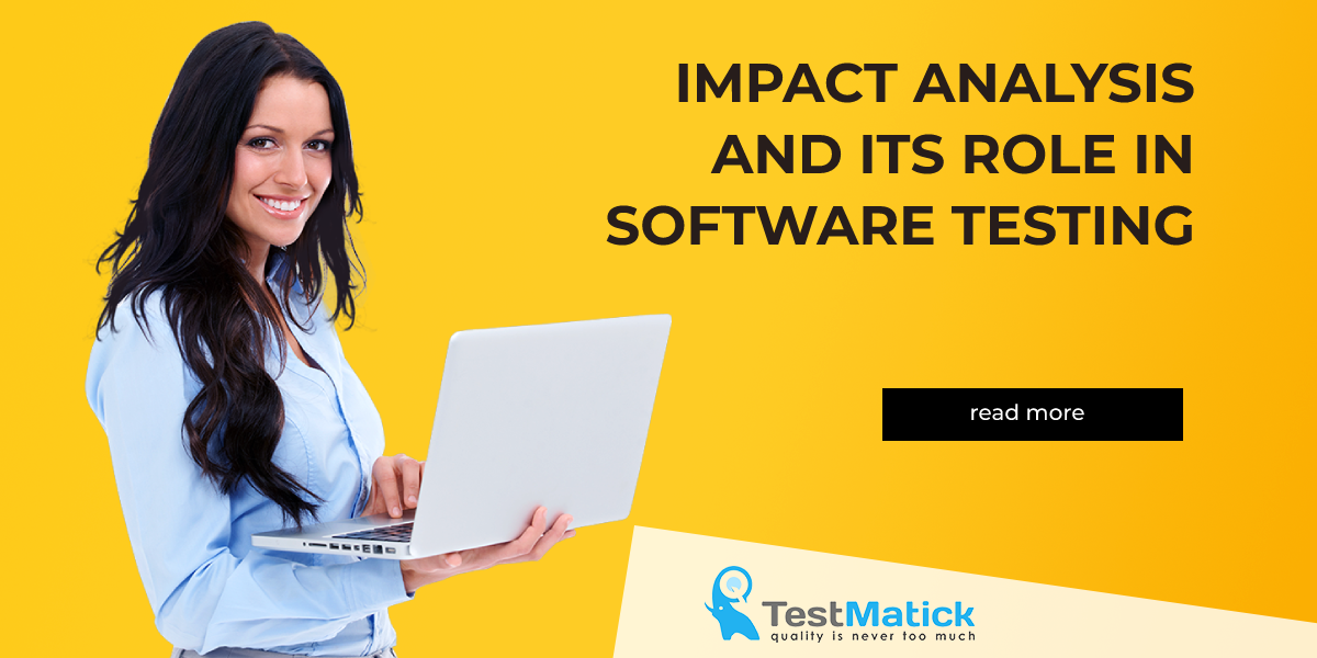 Impact-Analysis-and-Its-Role-in-Software-Testing