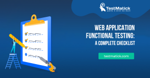 Web-Application-Functional-Testing-a-Complete-Checlkist